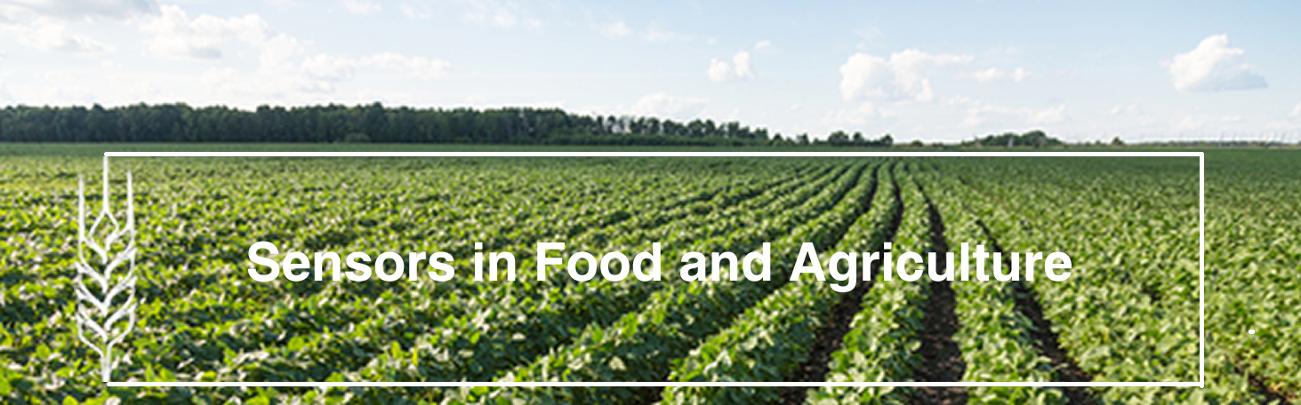 Sensors in Food and Agriculture